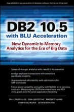 Zikopoulos, Paul DB2 10.5 with Blu Acceleration