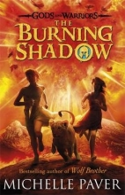Michelle Paver The Burning Shadow (Gods and Warriors Book 2)