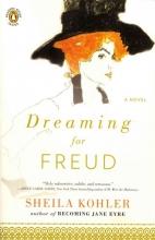 Kohler, Sheila Dreaming for Freud
