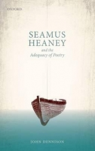 Dennison, John Seamus Heaney and the Adequacy of Poetry
