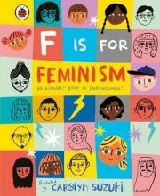 Ladybird F is for Feminism: An Alphabet Book of Empowerment