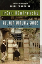 Nemirovsky, Irene All Our Worldly Goods