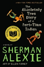 Alexie, Sherman The Absolutely True Diary of a Part-time Indian
