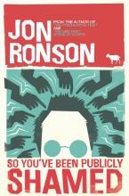 Ronson, Jon So You`ve Been Publicly Shamed