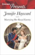 Hayward, Jennifer Marrying Her Royal Enemy