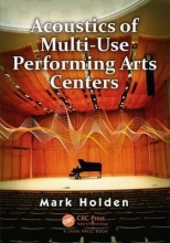Holden, Mark Acoustics of Multi-Use Performing Arts Centers