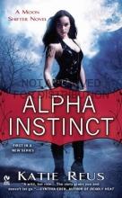 Reus, Katie Alpha Instinct