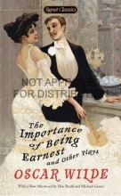 Wilde, Oscar The Importance of Being Earnest and Other Plays