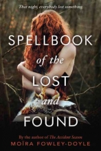 Fowley-Doyle, Moira Spellbook of the Lost and Found