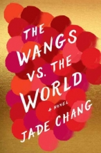 Chang, Jade The Wangs Vs. the World