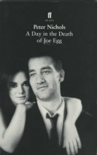 Nichols, Peter Day in the Death of Joe Egg