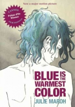 Maroh, Julie Blue Is the Warmest Color