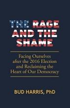 Harris, Bud The Rage and the Shame