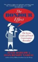 Jean-Benoit Nadeau,   Julie Barlow The Bonjour Effect