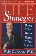 Dr. Phillip McGraw Life Strategies