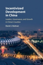 Bulman, David Janoff Incentivized Development in China