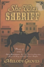 Groves, Melody She Was Sheriff