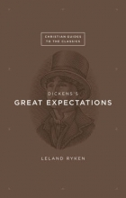 Ryken, Leland Dickens`s Great Expectations