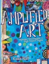 Hall, Kass Amplified Art