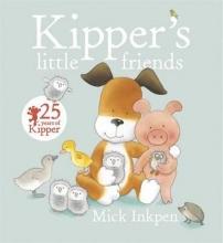 Inkpen, Mick Kipper`s Little Friends