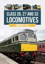 Andrew Cole Class 26, 27 and 33 Locomotives