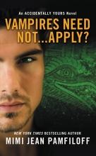Pamfiloff, Mimi Jean Vampires Need Not... Apply?