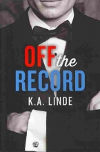 Linde, K. A. Off the Record