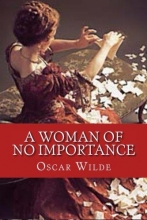 Wilde, Oscar A Woman of No Importance
