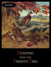 Landis, Charles Singer Hunting with the Twenty-Two