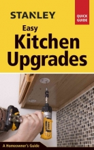Toht, David Stanley Easy Kitchen Upgrades