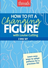 Cutting, Louise How to Fit a Changing Figure