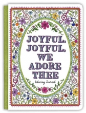 Ellie Claire Joyful, Joyful We Adore Thee Coloring Journal