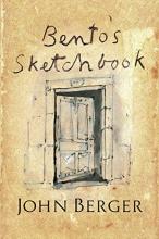 Berger, John Bento`s Sketchbook