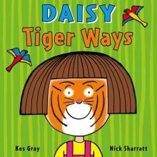 Gray, Kes Daisy: Tiger Ways
