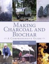 Rebecca Oaks Making Charcoal and Biochar