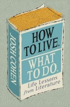 Josh cohen , How to live. what to do