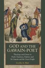 Hatt, Cecilia A. God and the Gawain-Poet