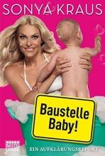 Kraus, Sonya Baustelle Baby