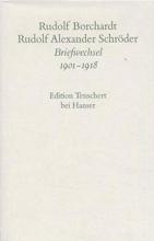 Borchardt, Rudolf Gesammelte Briefe: 3. Abteilung Band I