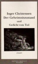 Christensen, Inger Der Geheimniszustand und das ` Gedicht vom Tod`