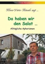 Rönsch, Klaus-Dieter Da haben wir den Salat...