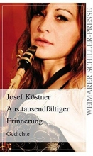 Köstner, Josef Aus tausendfältiger Erinnerung