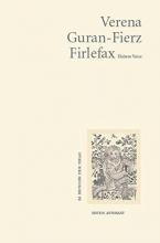 Guran-Fierz, Verena Firlefax