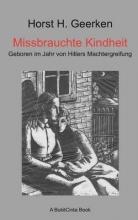 Geerken, Horst H. Missbrauchte Kindheit