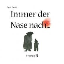 David, Dorit Immer der Nase nach
