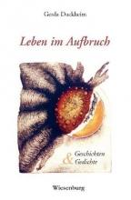 Duckheim, Gerda Leben im Aufbruch