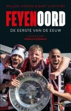 Bart Vlietstra Willem Vissers, Feyenoord