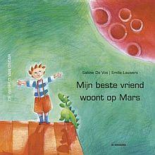 Vos, S. De Mijn beste vriend woont op Mars