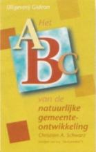 Christian A. Schwarz , Het ABC van de natuurlijke gemeenteontwikkeling
