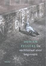 Dorien  Pessers De rechtsstaat voor beginners